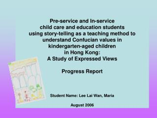 Pre-service and In-service  child care and education students