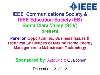 IEEE  Communications Society &  IEEE Education Society (ES) Santa Clara Valley (SCV) present