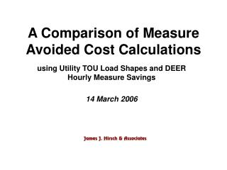 A Comparison of Measure Avoided Cost Calculations