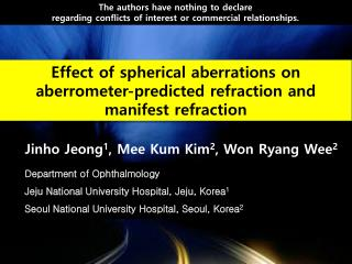 Effect of spherical aberrations on aberrometer-predicted refraction and manifest refraction
