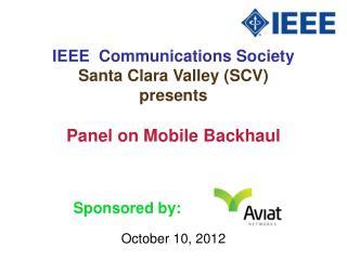 IEEE  Communications Society Santa Clara Valley (SCV) presents
