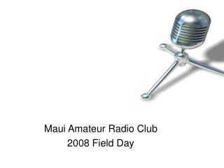 Maui Amateur Radio Club 2008 Field Day