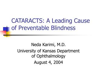 CATARACTS: A Leading Cause of Preventable Blindness