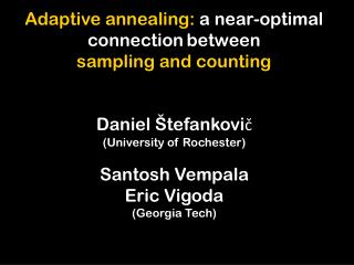 Adaptive annealing:  a near-optimal  connection between  sampling and counting