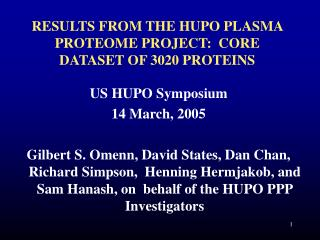 RESULTS FROM THE HUPO PLASMA PROTEOME PROJECT:  CORE DATASET OF 3020 PROTEINS