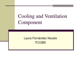 Cooling and Ventilation Component