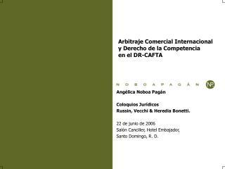 Arbitraje Comercial Internacional  y Derecho de la Competencia  en el DR-CAFTA