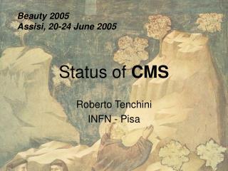 Status of  CMS