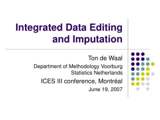 Integrated Data Editing and Imputation
