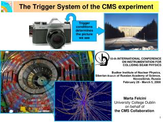 The Trigger System of the CMS experiment