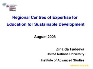 Regional Centres of Expertise for  Education for Sustainable Development August 2006