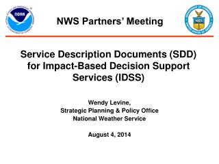 Service Description Documents (SDD) for Impact-Based Decision Support Services (IDSS)
