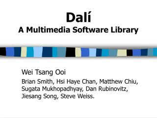 Dalí A Multimedia Software Library