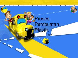 Proses Pembuatan Plastik
