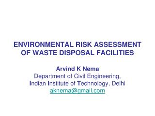 ENVIRONMENTAL RISK ASSESSMENT OF WASTE DISPOSAL FACILITIES