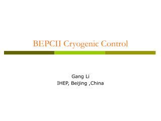 BEPCII Cryogenic Control