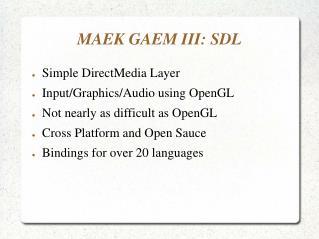 MAEK GAEM III: SDL