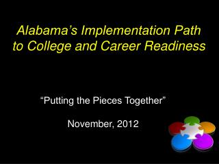 Alabama's Implementation Path to College and Career Readiness