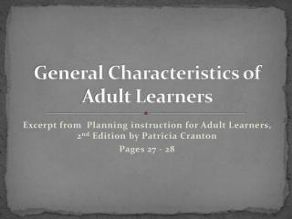 General Characteristics of Adult Learners