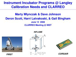 Instrument Incubator Programs @ Langley Calibration Needs and CLARREO