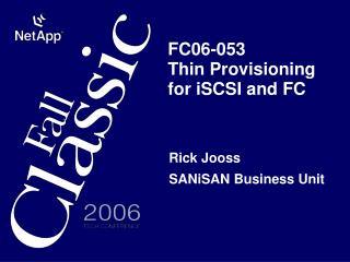 FC06-053 Thin Provisioning for iSCSI and FC
