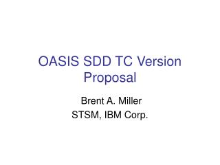 OASIS SDD TC Version Proposal