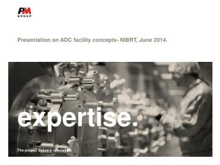 Presentation on ADC facility concepts- NIBRT, June 2014.
