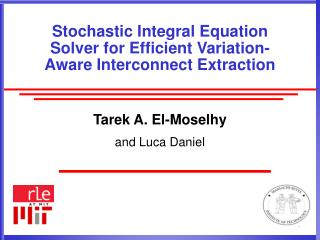 Stochastic Integral Equation Solver for Efficient Variation-Aware Interconnect Extraction
