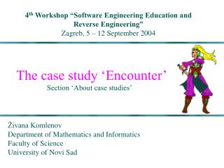 The case study 'Encounter' Section 'About case studies'
