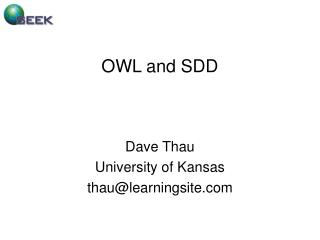 OWL and SDD