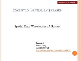 CSci 8715 :Spatial Databases