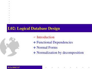L02: Logical Database Design