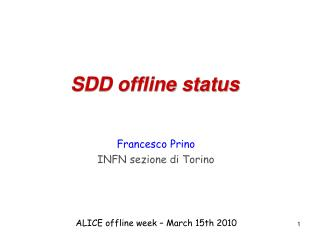 SDD offline status