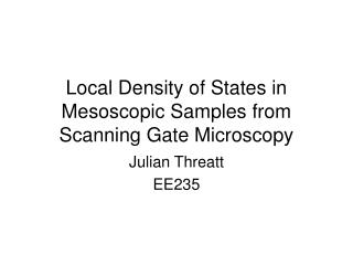 Local Density of States in Mesoscopic Samples from Scanning Gate Microscopy