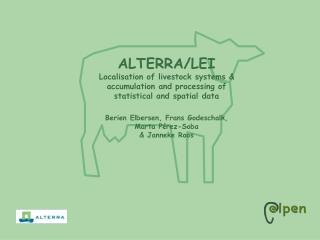 ALTERRA/LEI  Localisation of livestock systems &