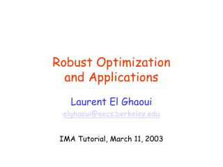 Robust Optimization and Applications