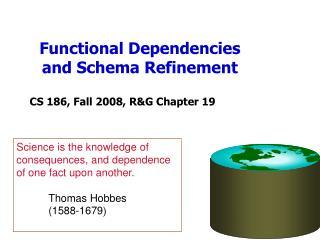 Functional Dependencies and Schema Refinement