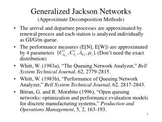 Generalized Jackson Networks (Approximate Decomposition Methods)