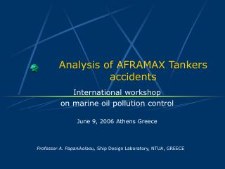 Analysis of AFRAMAX Tankers accidents