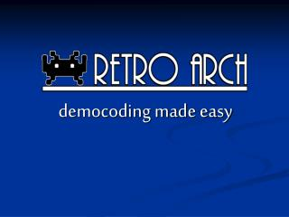 democoding made easy