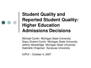 Student Quality and  Reported Student Quality:   Higher Education Admissions Decisions