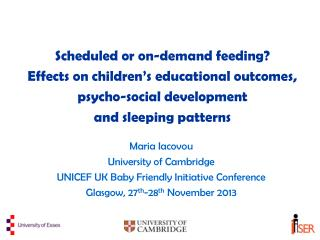 Maria Iacovou University of Cambridge UNICEF UK Baby Friendly Initiative Conference