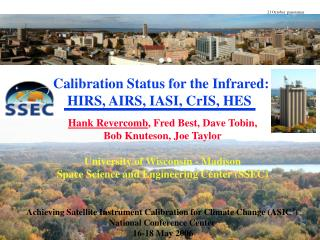 Calibration Status for the Infrared: HIRS, AIRS, IASI, CrIS, HES