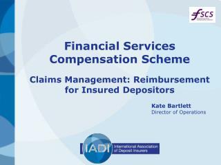 Financial Services Compensation Scheme Claims Management: Reimbursement for Insured Depositors