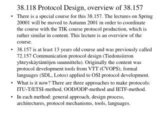 38.118 Protocol Design, overview of 38.157