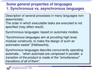 Some general properties of languages 1.  Synchronous vs. asynchronous languages