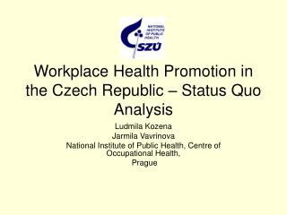 Workplace Health Promotion in the Czech Republic   Status Quo Analysis