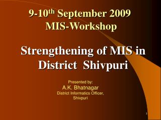 9-10th September 2009  MIS-Workshop