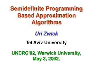 Semidefinite Programming Based Approximation Algorithms