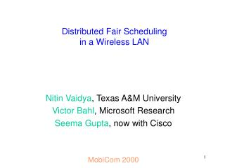 Distributed Fair Scheduling  in a Wireless LAN